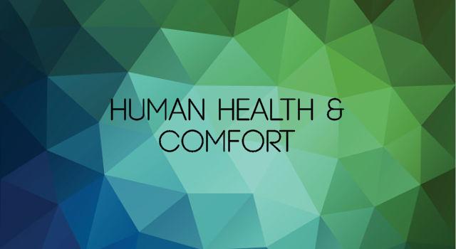Human Health & Comfort